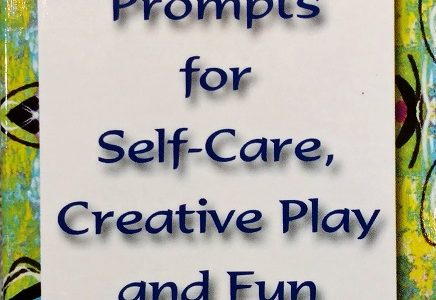 Empower Prompts for Self Care, Creative Fun & Play
