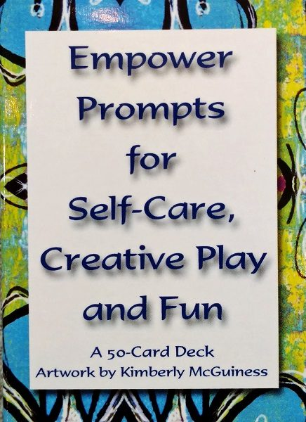 Gaining Empowerment Through Self-Care, Creative Play & Fun